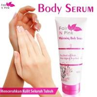 Fair n pink body serum / body lotion / pemutih badan