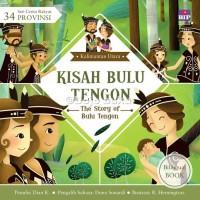 Seri Cerita Rakyat 34 Provinsi : Kisah Bulu Tengon oleh Dian K