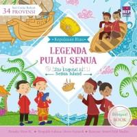 Seri Cerita Rakyat 34 Provinsi : Legenda Pulau Senua oleh Dian Kristia