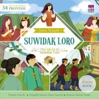 Seri Cerita Rakyat 34 Provinsi : Suwidak Loro oleh Dian Kristiani
