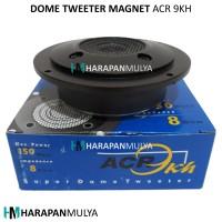 Super Dome Tweeter Magnet ACR 9KH