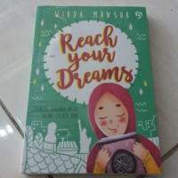 Buku Reach Your Dreams - Wirda Mansur