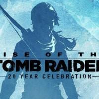Rise of The Tomb raider 20 year Celebration 2017