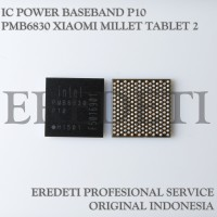 IC POWER BASEBAND P10 PMB6830 XIAOMI MILLET TABLET 2 KD-001542