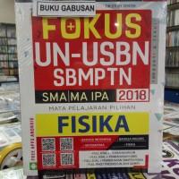 BUKU FOKUS UN USBN SBMPTN SMA MA IPA MAPEL FISIKA FREE CD UNBK wr