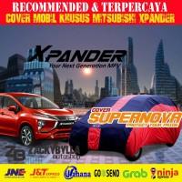 Car Body Cover | Selimut Mobil Supernova Khusus Mitsubishi Xpander