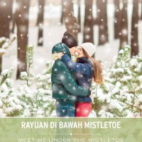 Rayuan di Bawah Mistletoe - Meet Me under the Mistletoe - Cara Colter