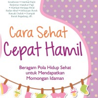 Buku Cara Sehat Cepat Hamil - Flashbooks