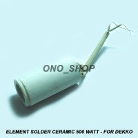 Element Solder Ceramic 500 Watt - For Dekko