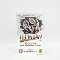 Buku 101 Kisah Orang - orang Yang Dikabulkan Doanya - Ustadz Abdul Som