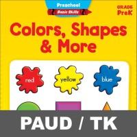 Colors Shapes and More Buku Aktivitas Anak PAUD TK Menulis Mewarnai