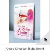 DIJAMIN ASLI!! Original Buku Antara Cinta dan Ridha Ummi