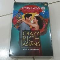 Novel Crazy Rich Asians (Kaya Tujuh Turunan) - Kevin Kwan