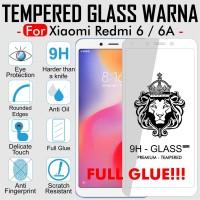 FULL GLUE Tempered Glass Warna Xiaomi Redmi 6 / Redmi 6A Full Cover