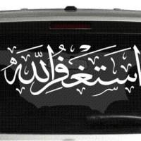 Cutting Sticker / Stiker Kaca Belakang Mobil Kaligrafi Istighfar