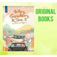 Why Secretary Kim #2 - Novel Adaptasi Film Korea