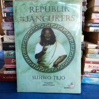 buku republik jancukers by sujiwo tejo