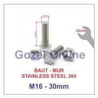 Baut Mur M16 x30mm Stainless Steel 304 - Baut Stenlis SUS304