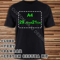 Kaos Custom PolyFlex Uk. A4 - S-M-L-XL 100% Cotton Combed 30s
