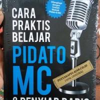 BUKU CARA PRAKTIS BELAJAR PIDATO MC&PENYIAR RADIO - RISTINA YANI -