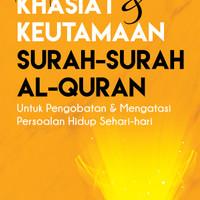 Kumpulan Khasiat dan Keutamaan Surah - Surah Al - Quran