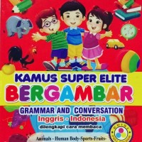 Kamus Super Elite Bergambar Dua bahasa Inggris Indonesia