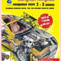 AutoCad 2010 - Langkah Ringkas Menggambar Objek 2+3 Dimensi