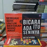 Buku BICARA ITU ADA SENINYA - SEBUAH SENI UNTUK BERSIKAP BODO AMAT