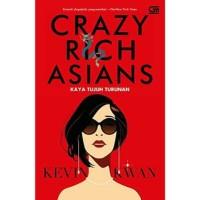 Novel Crazy Rich Asians: Kaya Tujuh Turunan oleh Kevin Kwan