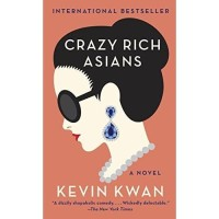 Crazy Rich Asians (MM) by Kevin Kwan