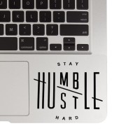 137 Macbook Decal Sticker Laptop Aksesoris Laptop Stay Humble Mousepad