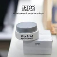 [why] acne night treatment / krim malam acne ertos