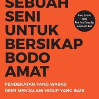 BARU Buku Sebuah Seni untuk Bersikap Bodo Amat . Mark Manson