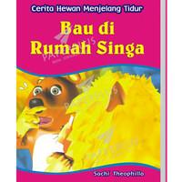 Cerita Hewan Menjelang Tidur: Bau Di Rumah Singa