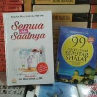 Paket 2 Buku UAS - SEMUA ADA SAATNYA & 99 TANYA JAWAB SEPUTAR SHALAT
