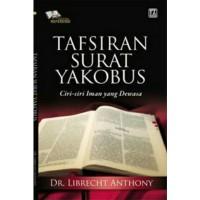 Buku Tafsiran Surat Yakobus, Ciri-ciri Iman Yang Dewasa