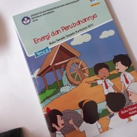 Buku tematik , energi dan perubahanya , tema 6 kelas 3 sd/ mi
