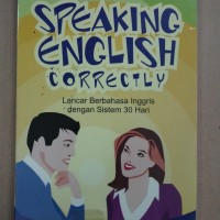 BUKU SPEAKING ENGLISH CORRECTLY LANCAR BAHASA INGGRIS wr
