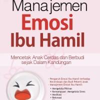 Buku Manajemen Emosi Ibu Hamil - Saufa