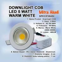 Lampu Downlight LED 5W COB Warm White 3000-3500K