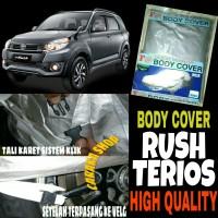 Body Cover RUSH TERIOS Sarung Penutup Selimut Bodi Mobil Rush Terios