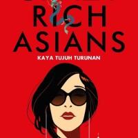 Kaya Tujuh Turunan Crazy Rich Asians - Kevin Kwan - Gramedia