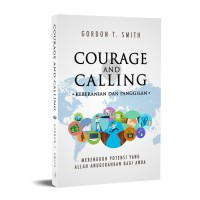 Courage and Calling (Keberanian dan Panggilan)