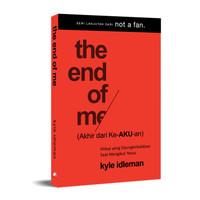 The End of Me (Akhir dari ke-AKU-an)