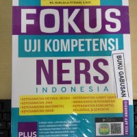 BUKU FOKUS UJI KOMPETENSI NERS INDONESIA wr