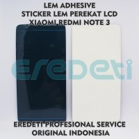 LEM ADHESIVE STICKER LEM PEREKAT LCD XIAOMI REDMI NOTE 3 KD-002626