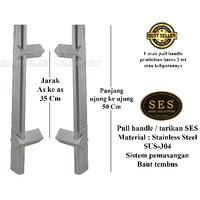 Tarikan / Pull Handle pintu SES 50 Cm. Stainless SUS304.