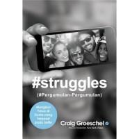 #STRUGGLES (#Pergumulan-Pergumulan)