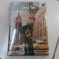 NOVEL Sunshine Becomes You By Ilana Tan,