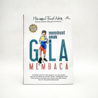 Buku Membuat Anak Gila Membaca